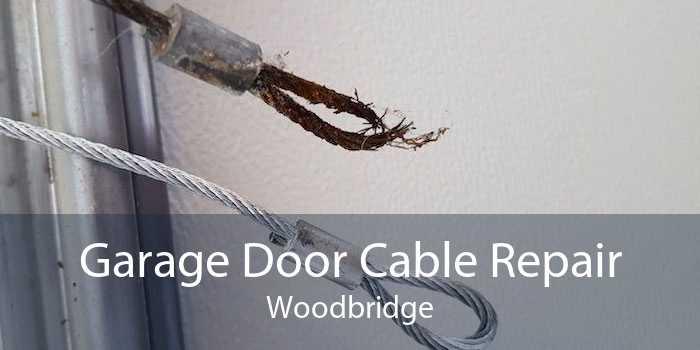 Garage Door Cable Repair Woodbridge
