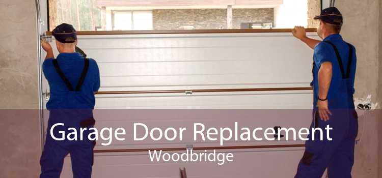 Garage Door Replacement Woodbridge