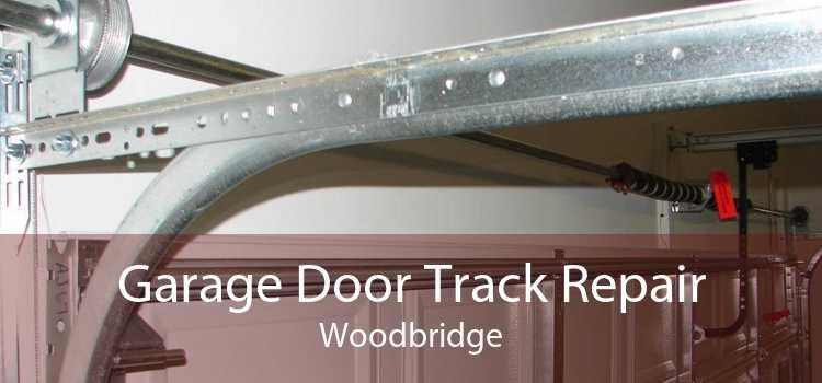 Garage Door Track Repair Woodbridge